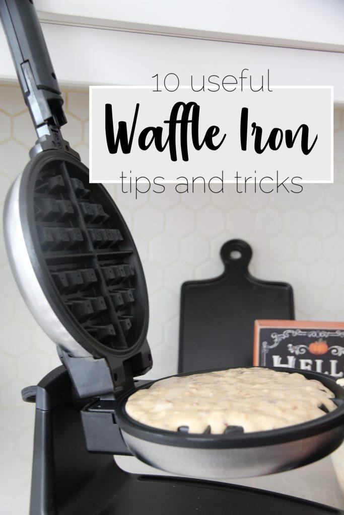 10 useful waffle iron tips and tricks